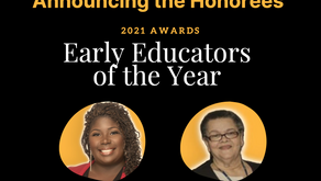 Congratulations to the the 2021 Early Educator of the Year Award Honorees!