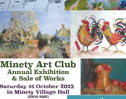 Minety Art Club Annual Exhibition and Sale of works Saturday 31st October 2015