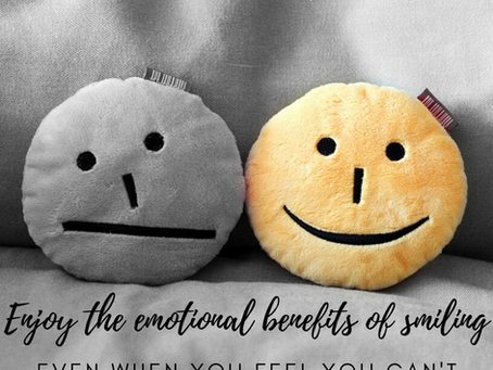 Enjoy the emotional benefits of smiling – even when you feel you can't!