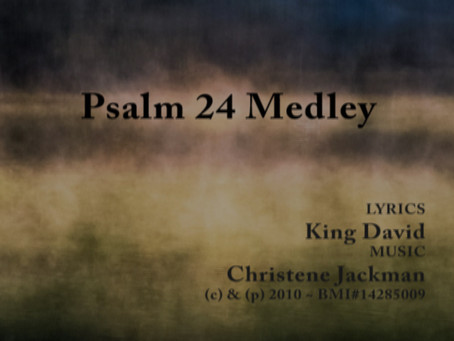 New Music Video Release: Psalm 24 Medley