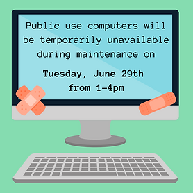 Public use computers will be temporarily