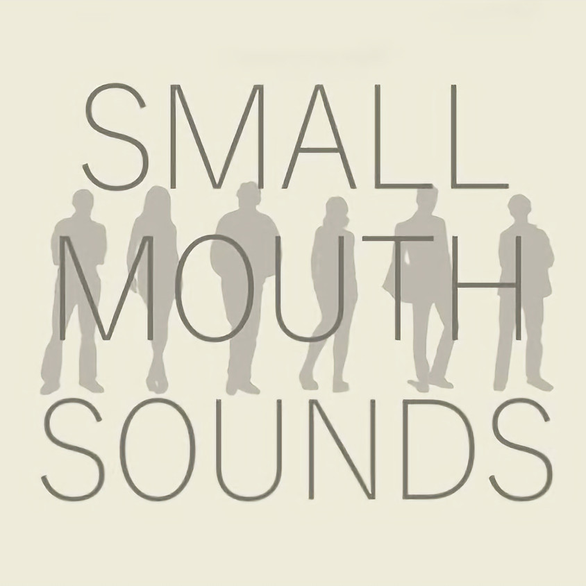 Small Mouth Sounds - a play by Bess Wohl - July 14th, 3pm