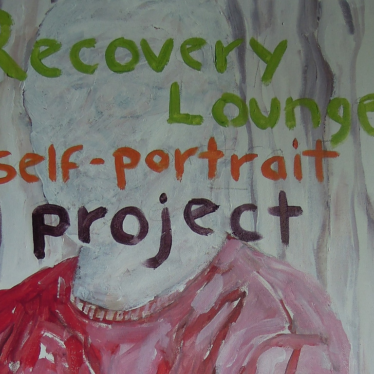 Recovery Lounge Community Self Portrait Project