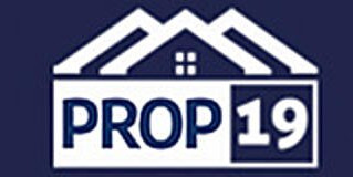 Property Tax Base Transfers Throughout CA (Prop 19) Begins 4/1/2021