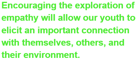 Encouraging the exploration of empathy will allow our youth to elicit an important connection with themselves, others, and their environment. Daniel Pink even speaks of the importance of play in our lives.
