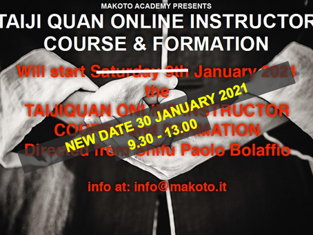 CHANGE OF STARTING DATE OF THE ONLINE COURSE FOR TAIJIQUAN INSTRUCTORS