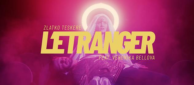 Zlatko Teskere L'ETRANGER feat Veronika