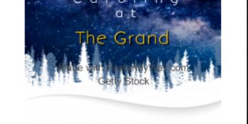 Caroling at The Grand