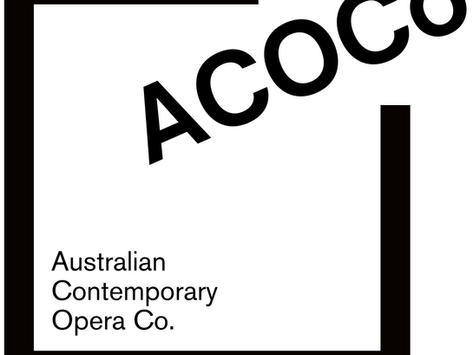 A new champion for Australian Arts and Tourism.   Australian Contemporary Opera Company.