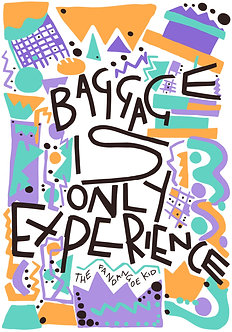Baggage is only experience