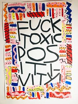 Fuck Toxic Positivity