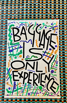 Baggage is only experience // (canvas flat wall hanging)