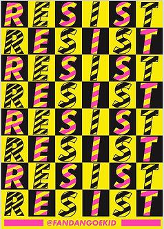 RESIST! RESIST! RESIST!
