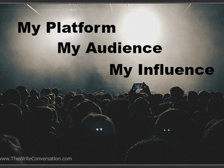 My Platform, My Audience, My Influence