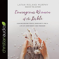 Courageous Women of the Bible (002).jpg