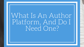What Is An Author Platform, And Do I Need One?