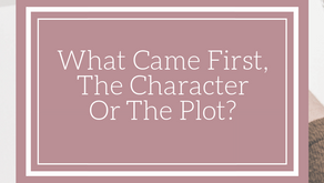 What Came First, The Character Or The Plot?