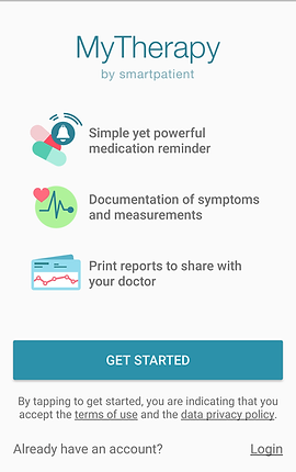 "Screenshot of My Therapy App, a white screen with Blue and black text. The largest text at the top reads, ""My Therapy by smartpatient.""  Below are 3 icons to correspond with different features, ""Simple yet powerful medication reminder,"" ""Documentation of symptoms and measurements,"" and ""Print reports to share with your doctor.""  A dark teal button reads, ""GET STARTED"".  At the bottom is small print reading, ""By tapping to get started, you are indicating that you accept the terms of service and the data privacy policy.""  Below that is text reading, ""Already have an account? Login"""