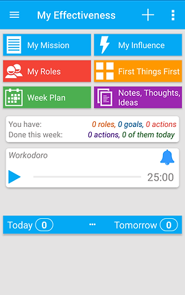 "Screenshot of My Effectiveness App, an off white screen with blue menu bar along the top.  6 buttons of different colors offer options for, ""My Mission, My influence, My Roles, First Things First, Week Plan,"" and ""Notes, Thoughts, Ideas.""  Below is a white rectangle to count your goals, actions, etc done for the week.  Another white rectangle houses a timer set at 25 minutes."