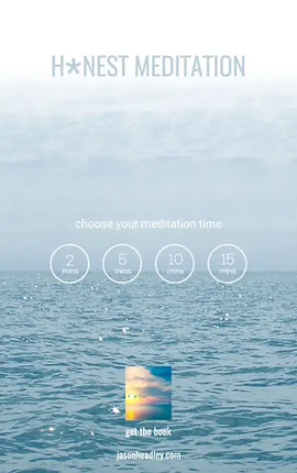 """Screenshot of H*nest Meditation App, a photo of a body of water with misty sky at the top.  """"H*nest Meditation* is printed in blue towards the top.  A counter made up of 4 circles is in the middle of the screen with the text, """"Choose your meditation time"""" above it.  The circles read, """"2 mins,"""" """"5 mins,"""" """"10 mins,"""" and """"15 mins."""""""