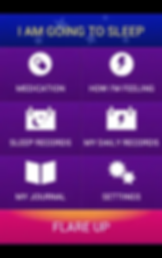 "Screenshot of FibroMapp App, a mostly purple screen with black header and footer.  A blue bar below the header reads, ""I AM GOING TO SLEEP"".  In the purple are icons for different options including, ""Medication,"" ""How I'm Feeling,"" ""Sleep Records,"" My Daily Records,"" ""My Journal,"" and ""Settings.""  At the bottom is a pink and orange button reading, ""Flare Up"""