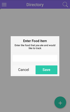 "Screenshot of Crohn's Food Tracker, "" a white screen with purple header, all grayed out due to a white pop up box which reads, ""Enter Food Item.  Enter the food that you ate and would like to track"" with cancel and save buttons at the bottom."