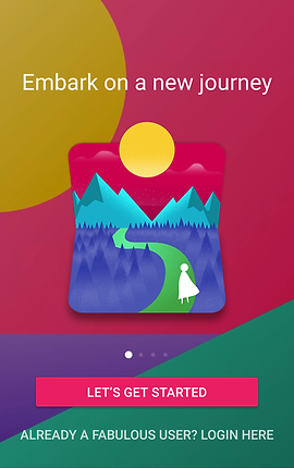 "Screenshot of Fabulous App, an abstract landscape with bright yellow, pink, purple and green colors.  In the center is a version of the Fabulous Logo.  Below a pink button reading, ""Let's Get Started""  Above the logo is white text reading, ""Embark on a new journey."""