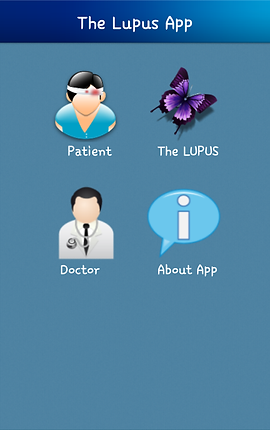 """Screenshot of The Lupus App, a gray-blue screen with royal blue header reading, """"The Lupus App.""""  Below are cartoon icons for, """"Patient,"""" """"The LUPUS,"""" Doctor,"""" and """"About App""""."""