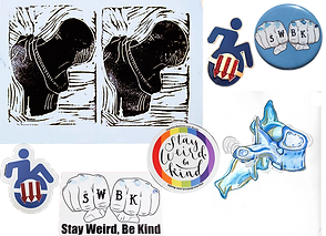 """A double print of a black and white drawing of a bone and joint, an enamel pin of a figure in a wheelchair- within the wheel are 3 red down pointing arrows, a round blue pin with two white fists. On the knuckles are the letters """"SWBK"""", Stickers of the wheelchair figre and swbk fists, a round sticker wth a rainbow outline and text reading, """"Stay Weird be kind"""", and a watercolor work of a vertabrae"""