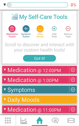 "Screenshot of Health Storylines App, a white screen with search bar at the top.  There are 6 sections below, 5 collapsed and the top one expanded. The section is labeled ""My Self Care Tools"" and has buttons for, ""Medication Tracker, Symptom Tracker, Daily Mood, Add Tools"" and ""Remove tools"".  The collapsed sections below it read, ""Medication @ 12:00PM,"" ""Medication @ 1:00PM,"" ""Symptoms"" ""Daily Moods,"" and ""Medication @11:00PM""  At the bottom is a menu bar."