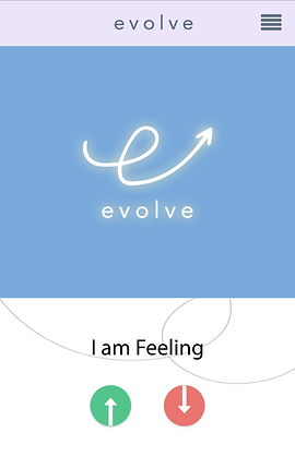 "Screenshot of Evolve App, a light purple bar with the app's name and a menu buttong.  Below is a blue square with the evolve logo in white. At the bottom, a white strip with ""I am Feeling"" in black text with a green up arrow and red down arrow."