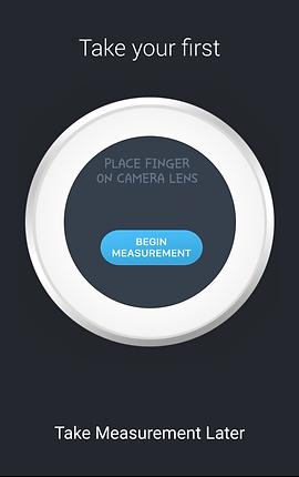 """Screenshot of Instant Heart Rate App, a black screen with white text reading, """"Take your first"""" below which is a white circle in thick outline.  In the center is text reading, """"Place finger on camera lens"""" and a blue button reading, """"Begin Measurement.""""  At the bottom is white text reading, """"Take Measurement Later."""""""