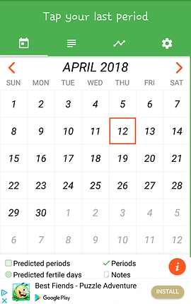"Screenshot of Period Tracker App, a white calendar page for April with a wide green header that reads, ""Tap your last period.""  At the bottom of the screen is a banner ad"