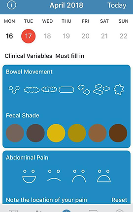 "Screenshot of Plop Chart App, a white screen with blue header showing the date.  Below the header is a space to select the day of the week and the date.  Black text below the calendar section reads, ""Clinical Variables Must fill in.""  There is a large blue rectangle labeled, ""Bowel Movement"" with sketches of different shaped movements, and a color chart to choose from."" Another blue box is below labeled ""Abdominal Pain"" with different smiley faces to indicate your pain level."