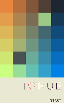 """Screenshot of I Love Hue, 6 rows and 5 columns of different colored squares.  At the bottom is a pale yellow rectangle reading, """"I <3 Hue"""" in large letters and the word """"START"""" in the bottom right corner."""