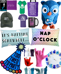 """Various spoonie themed posters, tee shirts, mugs and bags, a crocheted owl with insulin pod, 2 pillow with nap-themed statemens, a pat hat patch that reads """"Too tired to Party,"""" ASL hand sculptures and a clock with ASL hands formin the numbers."""