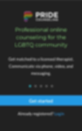 "Screenshot of Pride Counseling App, a black screen with Pride Counseling and the logo at the top.  Below is green text reading, ""Professional online counseling for the LGBTQ community.""  White text below that reads, ""Get matched to a licensed therapist.  Communicate via phone, video, and messaging."