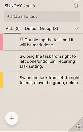 "Screenshot of Do! App, a sandy colored screen with SUNDAY April 8 at the top with a button to ""add a new task"".  Below are color-coded tasks that can be edited by the user.  Pink marks an item reading, ""Double tap the task and it will be mark done."" An uncoded item reads, ""Swiping the task from right to left done/undo, pin, recurring task setting."" and a then a yellow-marked item reading, ""Swipe the task from left to right to edit, move the group, delete."