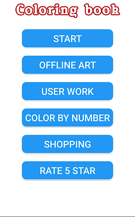 "Screenshot of Coloring Book for Adults - Mandalas, a white screen with the words, ""Coloring Book"" in red outline at the top followed by 6 blue buttons reading, ""Start, Offline Art, User Work, Color by Number, Shopping,"" and ""Rate 5 Star""."