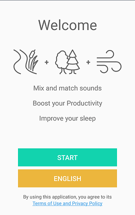 """Screenshot of White Noise Generator App, a white screen with black text reading, """"Welcome."""" 3 black and white line drawn icons for a river, forest and wind sit between the welcome and more black text reading, """"Mix and match sounds. Boost your productivity. Improve your sleep.""""  A start button and language button sit towards the bottom of the screen"""