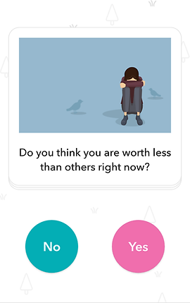 "Screenshot of Moodpath App, a white screen with an illustration of a person seated on the ground with their arms wrapped around their knees and face buried.  Below is black text reading, ""Do you think you are worth less than others right now?"" below is a green button that says No, and a pink one that says Yes."