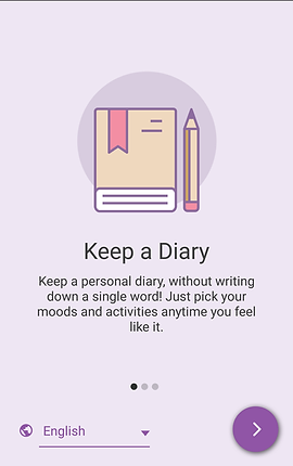 """Screenshot of Daylio App, a pale purple screen with illustration of a closed diary and pencil over a darker purple circle.  Below is black text reading, """"Keep a Diary. Keep a personal diary, without writing down a single word! Just pick your moods and activities anytime you feel like it.""""  At the bottom is a place to select your preferred language."""