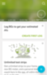 """Screenshot of MySugr App, a white screen with a wide blurry green header.  At the bottom of the header are time stamps including, 6:00AM, 12:00PM, 6:00PM.  In the white section are 2 boxes- one reading, """"Log BGs to get your estimated A1C"""" and in green, """"Create First Log.""""  The second box is partially cut off by the bottom of the screen.  The visible portion includes a cartoon of a person popping out of a pile of test strips. Text reads, """"Unlimited test strips. Get unlimited strips to your home, a new BG meter, and a personal diabetes coach here in the app, all within the…"""""""