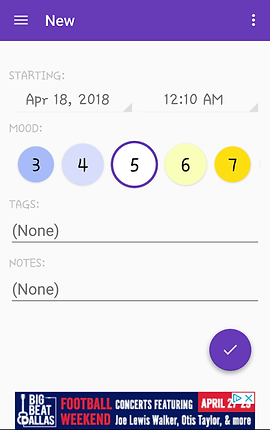 "Screenshot of Mood Log App, a white screen with bright purple header reading, ""New.""  The screen below reads, ""Starting: Apr 18, 2018 12:10AM."" The next section for Mood with a numbered scale to choose from.  Below is a section for tags, and another for notes.  At the very bottom is a banner ad."