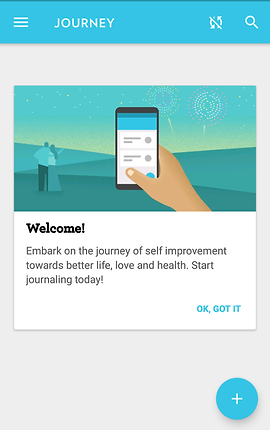 """Screenshot of Journey App, a white screen with turquoise header bar.  The screen reads, """"Welcome! Embark on the journey of self improvement towards better life, love and health.  Start Journaling today!""""  Above the text is an illustration of a person's hand holding a smartphone with what appear to be diary entries on the screen.  In the background are two people overlooking a simple landscape with fireworks in the sky."""