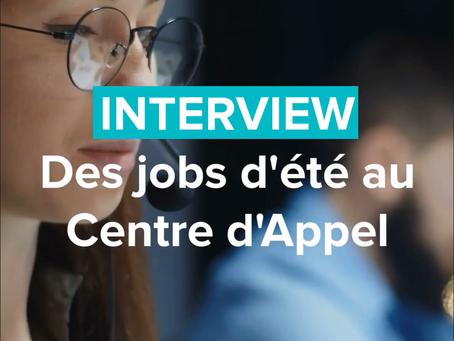 INTERVIEW | Des jeunes en jobs d'été au centre d'Appel