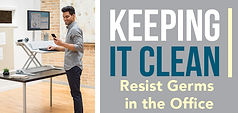 Keeping it Clean - Resisting Germs -738x