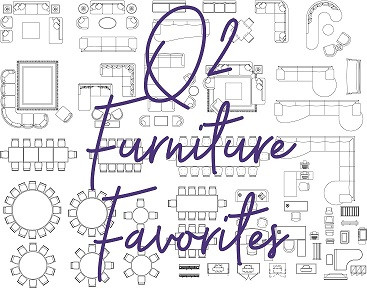 Q2 Furniture Favorites