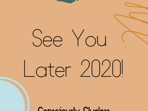 See You Later 2020!