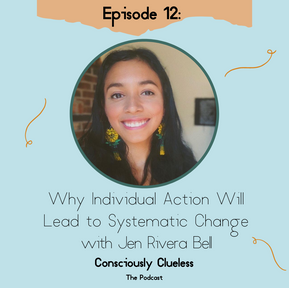 Why Individual Action Will Lead to Systematic Change with Jen Rivera Bell
